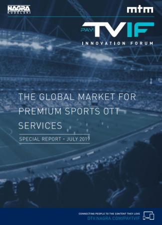 the global market for premium sports ott services nagra market for premium sports ott services