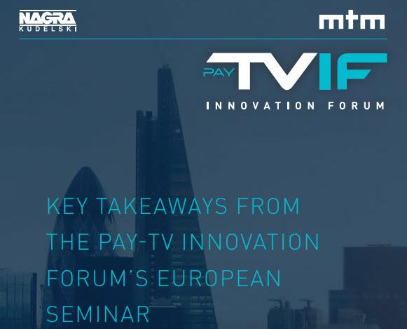 Pay-TV Innovation Forum | NAGRA