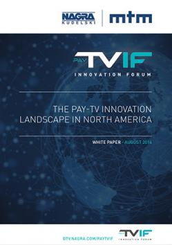 2016_White Paper_Pay-TV Innovation Forum_North America