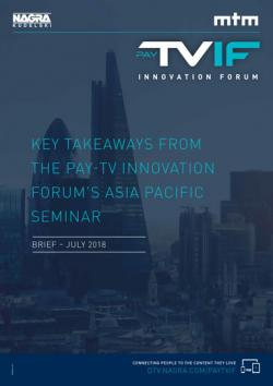 2018_Pay-TV Innonation Forum_Brief_APAC