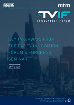 Pay-TV Innovation Forum European Report