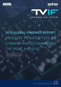 Pay-TV Innovation Forum 2019 Global Findings Report